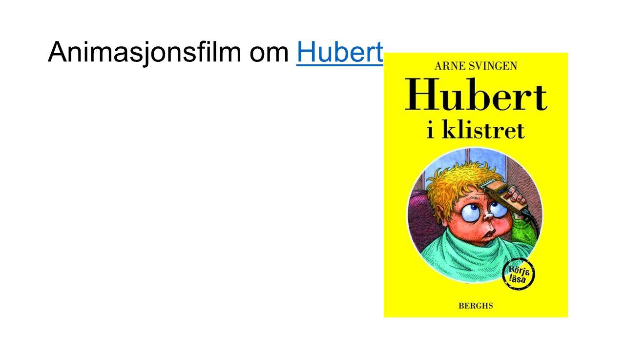 Animasjonsfilm om HubertHubert