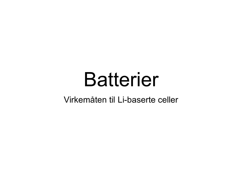 Utlading Når batteriet gir strøm: Co 4+ har stor evne til å trekke til seg elektroner (reduseres).