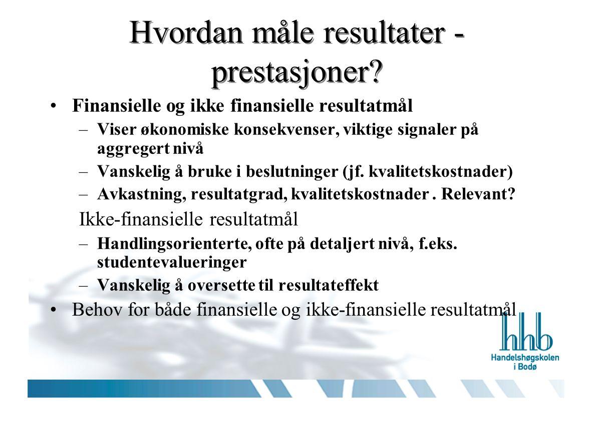 Kritikk av BS….Hvorfor balansere. Jfr piloten i fly… Årsak – virkning.