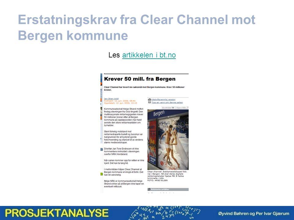 Erstatningskrav fra Clear Channel mot Bergen kommune Les artikkelen i bt.noartikkelen i bt.no