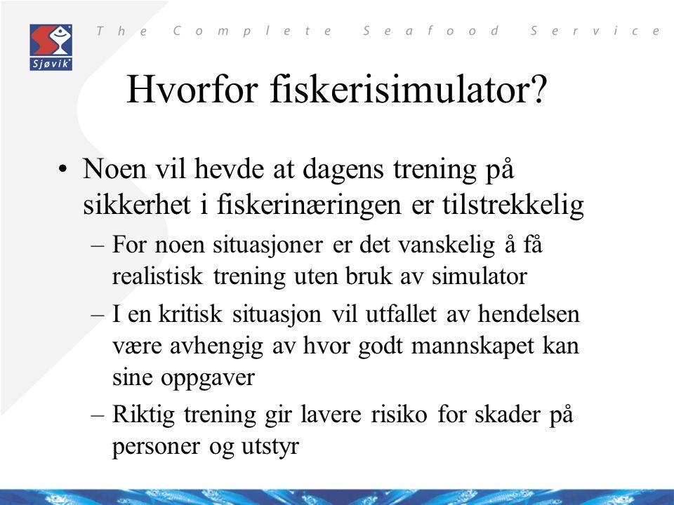 Hvorfor fiskerisimulator?