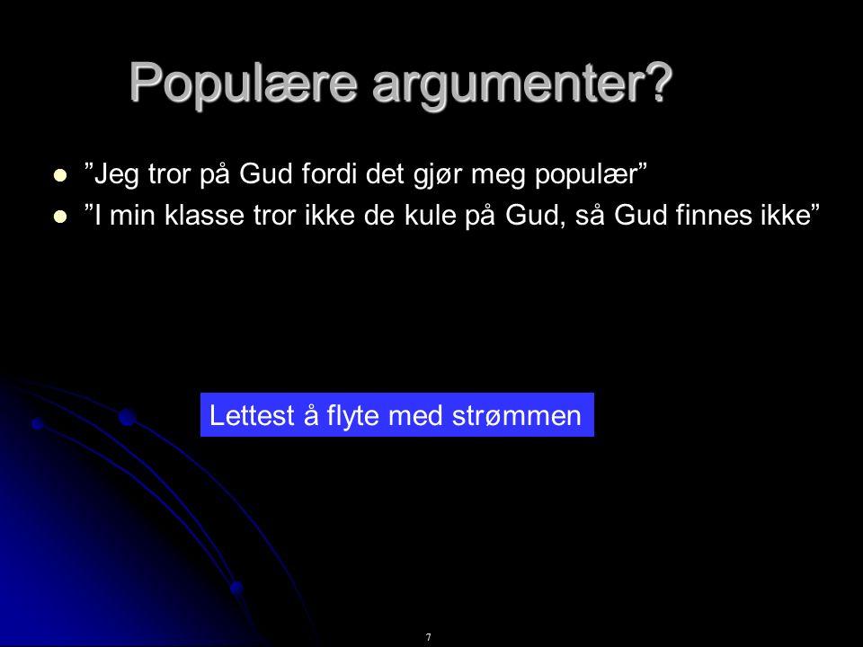 7 Populære argumenter.