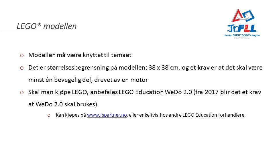 LEGO® modellen o Modellen må være knyttet til temaet o Det er størrelsesbegrensning på modellen; 38 x 38 cm, og et krav er at det skal være minst én bevegelig del, drevet av en motor o Skal man kjøpe LEGO, anbefales LEGO Education WeDo 2.0 (fra 2017 blir det et krav at WeDo 2.0 skal brukes).