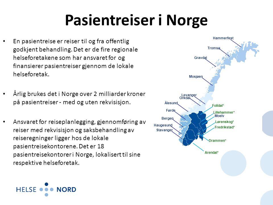 Pasientreiser i Norge En pasientreise er reiser til og fra offentlig godkjent behandling.