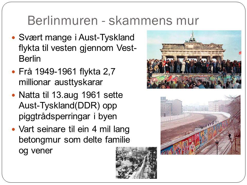 Berlinmuren - skammens mur Svært mange i Aust-Tyskland flykta til vesten gjennom Vest- Berlin Frå 1949-1961 flykta 2,7 millionar austtyskarar Natta til 13.aug 1961 sette Aust-Tyskland(DDR) opp piggtrådsperringar i byen Vart seinare til ein 4 mil lang betongmur som delte familie og vener