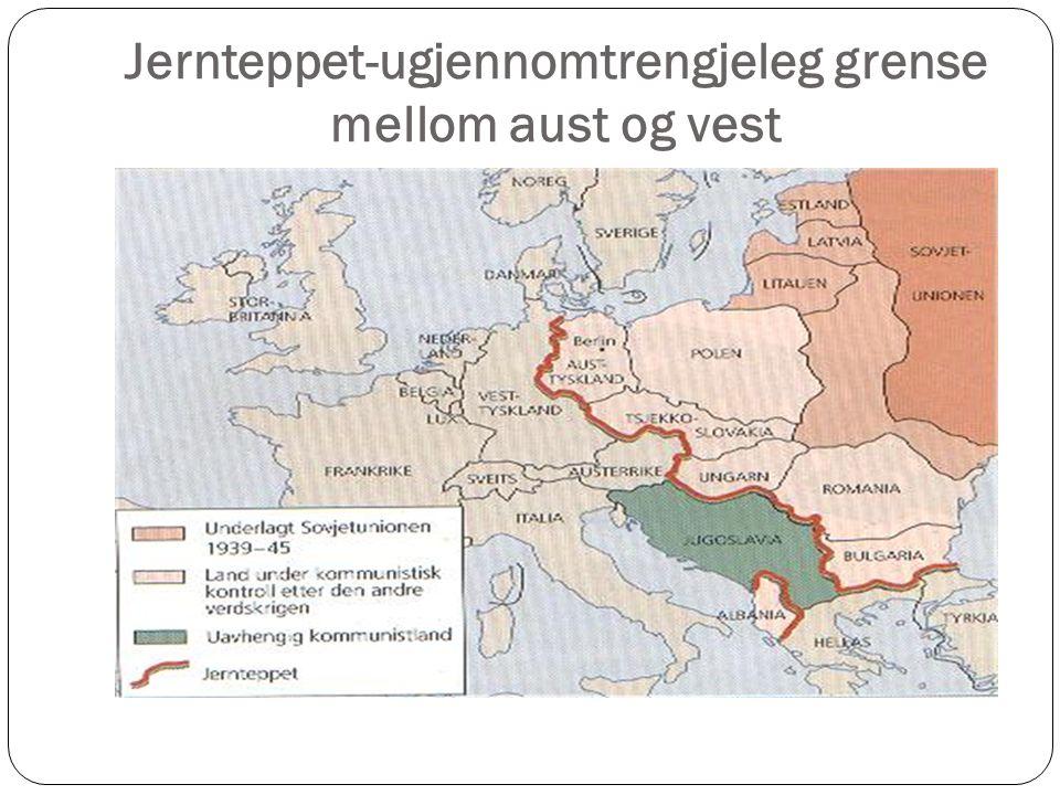 Jernteppet-ugjennomtrengjeleg grense mellom aust og vest