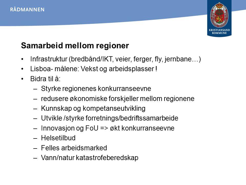 Samarbeid mellom regioner Infrastruktur (bredbånd/IKT, veier, ferger, fly, jernbane…) Lisboa- målene: Vekst og arbeidsplasser ! Bidra til å: –Styrke r