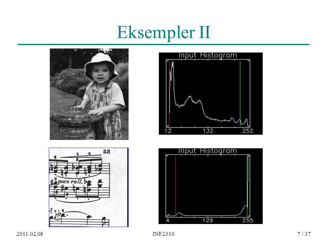 2011.02.08INF231028 / 37 Ikke-lineær transform ● Logaritmisk skalering − Eks: Desibel og radarbilder, Fourier-transform ● Eksponentiell skalering ● Gamma-skalering ● Stykkevis-lineær skalering ● Hva gjøres med kontrasten i de mørke og lyse delene av bildet etter slike skaleringer − Tegn skisse av funksjonene og se Δf mot Δg