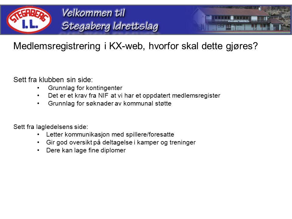 Medlemsregistrering i KX-web, hvorfor skal dette gjøres.