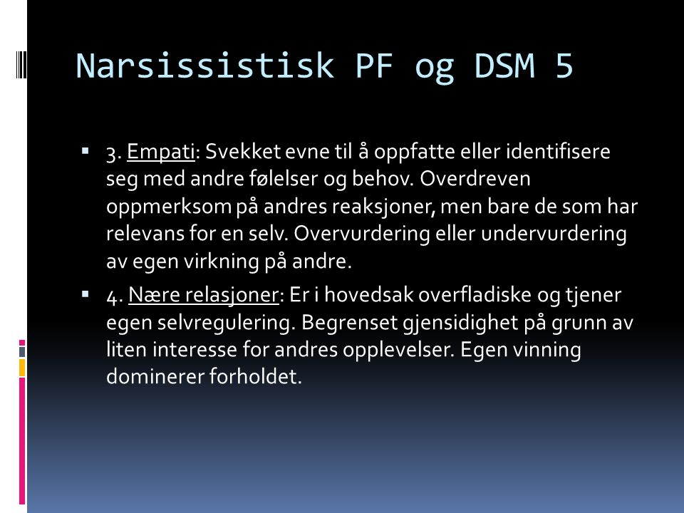Narsissistisk PF og DSM 5  3.