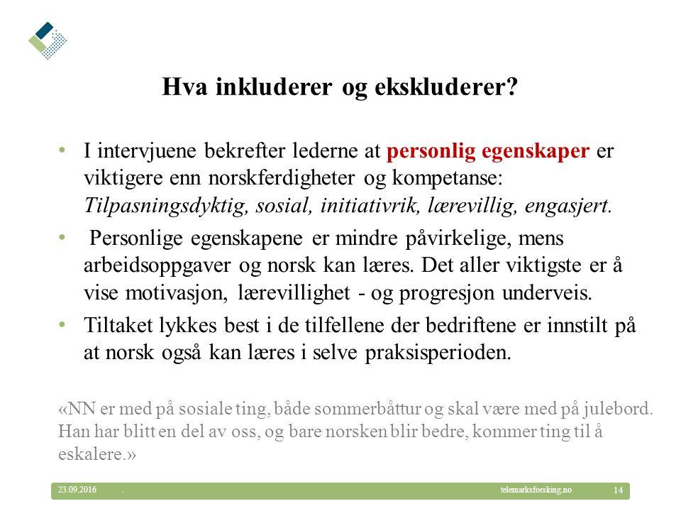 © Telemarksforsking telemarksforsking.no Hva inkluderer og ekskluderer.