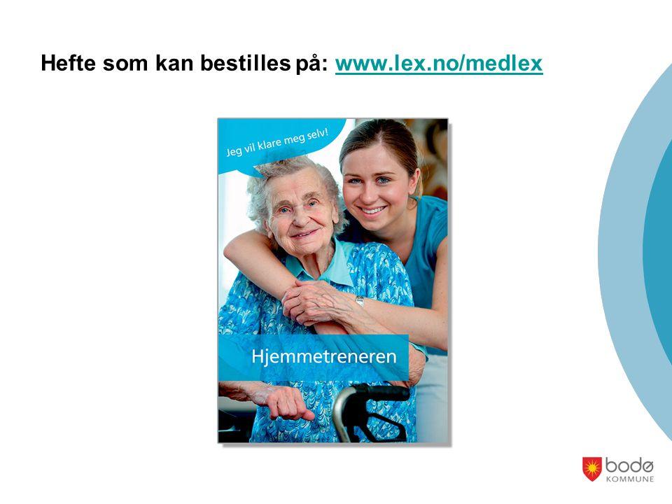 Hefte som kan bestilles på: www.lex.no/medlexwww.lex.no/medlex