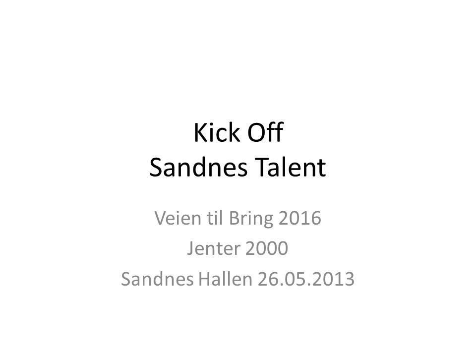 Kick Off Sandnes Talent Veien til Bring 2016 Jenter 2000 Sandnes Hallen 26.05.2013