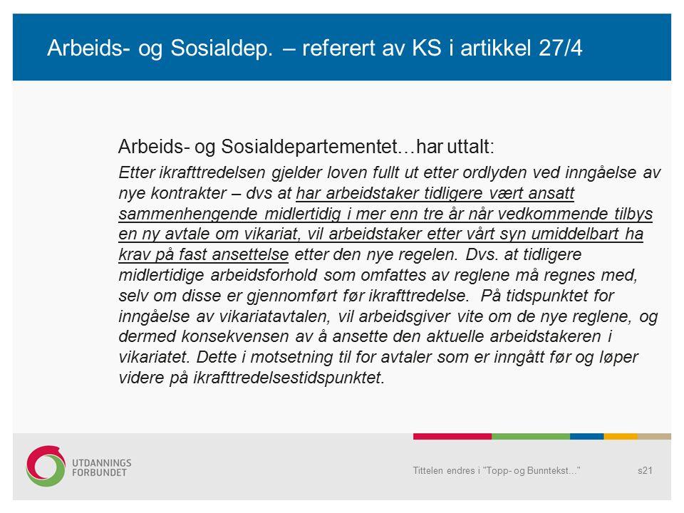 Arbeids- og Sosialdep.