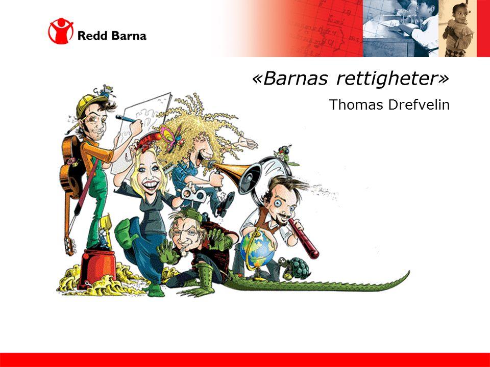 «Barnas rettigheter» Thomas Drefvelin