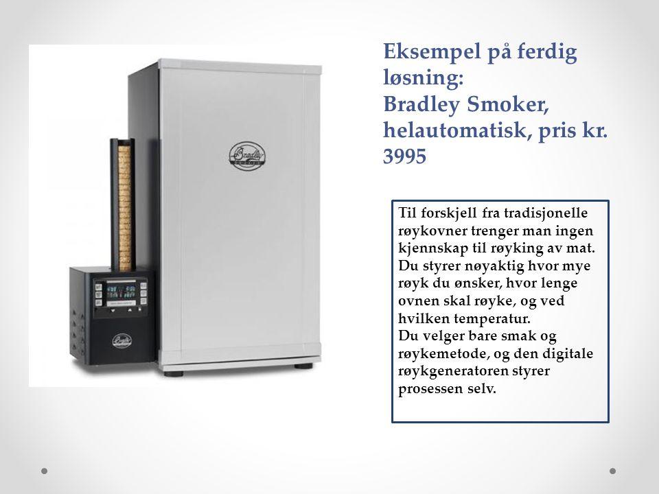 Til forskjell fra tradisjonelle røykovner trenger man ingen kjennskap til røyking av mat.