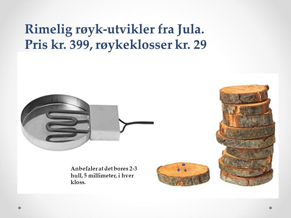 Rimelig røyk-utvikler fra Jula. Pris kr. 399, røykeklosser kr.