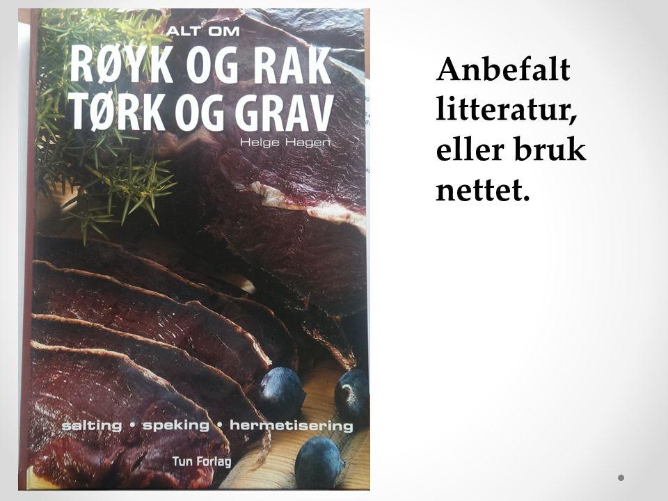 Anbefalt litteratur, eller bruk nettet.