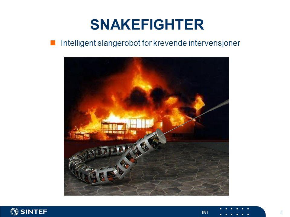 IKT 22 Anvendelser av et SnakeFighter system Fleksibel manipulator Inspeksjon og intervensjon i et ubemannet miljø