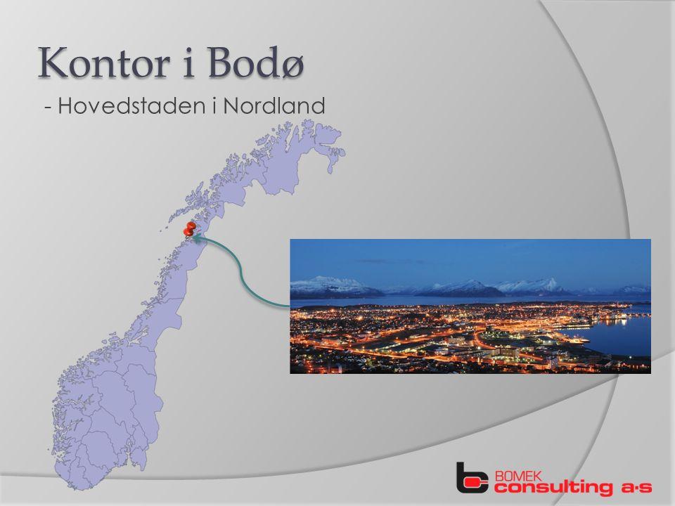 Kontor i Bodø - Hovedstaden i Nordland