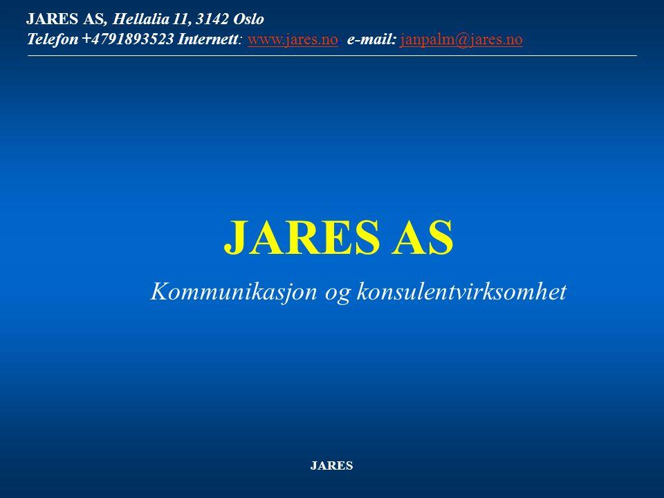 JARES AS, Hellalia 11, 3142 Oslo Telefon +4791893523 Internett: www.jares.no.