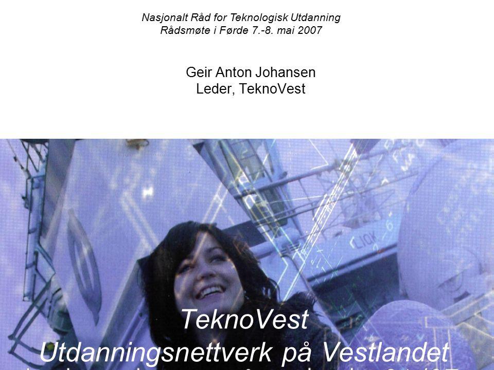Geir Anton Johansen Leder, TeknoVest Nasjonalt Råd for Teknologisk Utdanning Rådsmøte i Førde 7.-8.