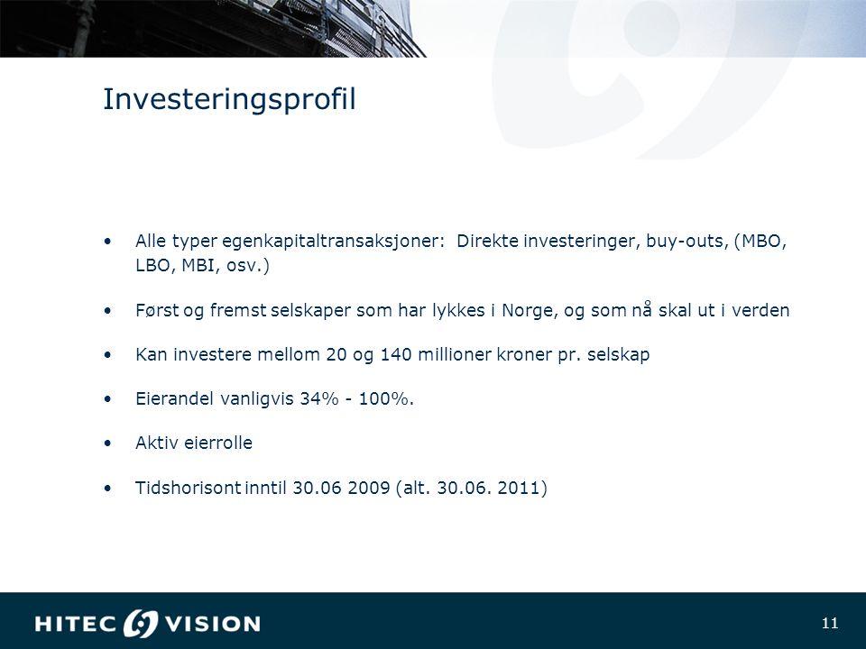 11 Investeringsprofil Alle typer egenkapitaltransaksjoner: Direkte investeringer, buy-outs, (MBO, LBO, MBI, osv.) Først og fremst selskaper som har lykkes i Norge, og som nå skal ut i verden Kan investere mellom 20 og 140 millioner kroner pr.