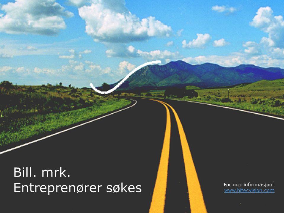 30 Bill. mrk. Entreprenører søkes For mer informasjon: www.hitecvision.com www.hitecvision.com
