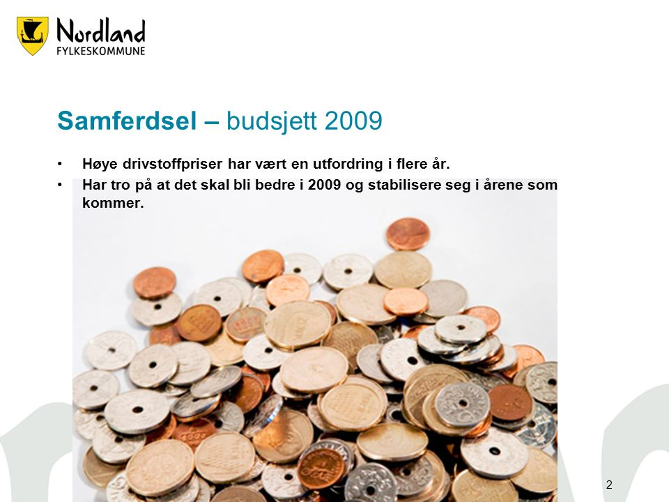3 Øker driftsbudsjettet med14 millioner kroner i forhold til 2008 Endringer i forhold til vedtatt budsjett 2008 (i 1000 kr)