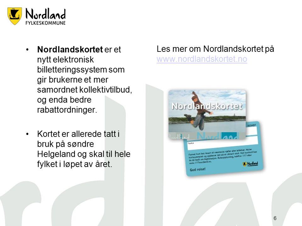 6 Nordlandskortet er et nytt elektronisk billetteringssystem som gir brukerne et mer samordnet kollektivtilbud, og enda bedre rabattordninger.