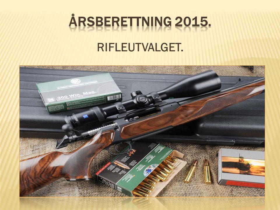  Rifleutvalget 2015 bestod av Asle Tangen, Per Høilund, Borger Ramberg, Roger Torp, Ivar Tangen og Rune Jakobsen.