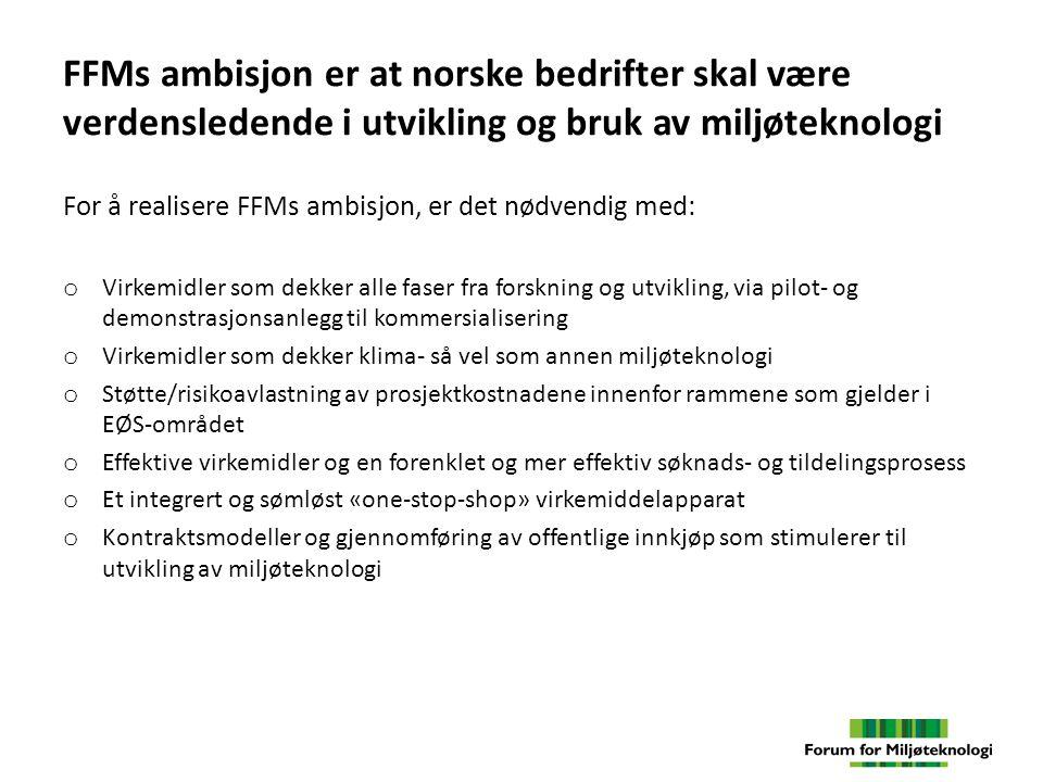 Satsing på utvikling av miljøteknologi er god miljøpolitikk og god næringspolitikk o Klima- og miljøutfordringene krevet teknologiske kvantesprang globalt o Der norske bedrifter har globale posisjoner, blant annet innen prosessindustri, maritim og marin virksomhet og energi, har vi kraft til å utvikle og nå fram med globale miljøløsninger o Miljøteknologi er et stort internasjonalt vekstmarked som også skaper store muligheter for nye grønne arbeidsplasser i Norge