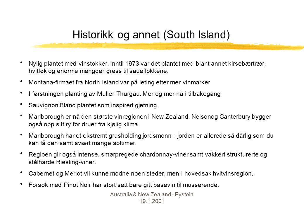 Australia & New Zealand - Eystein 19.1.2001 Historikk og annet (South Island)  Nylig plantet med vinstokker.