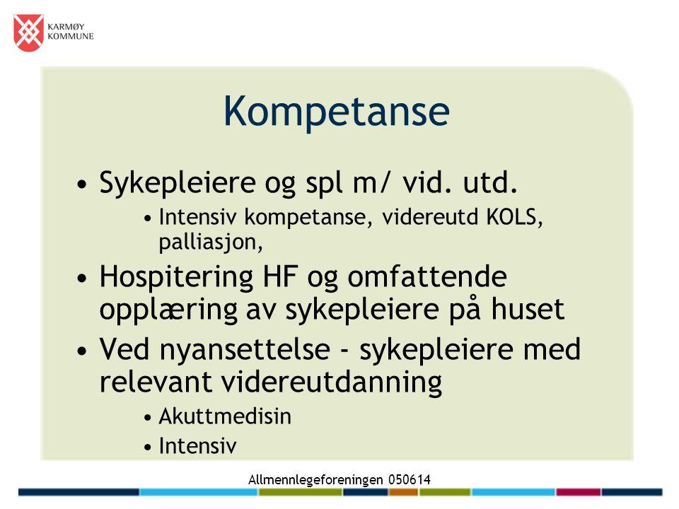 Allmennlegeforeningen 050614 Kompetanse Sykepleiere og spl m/ vid.