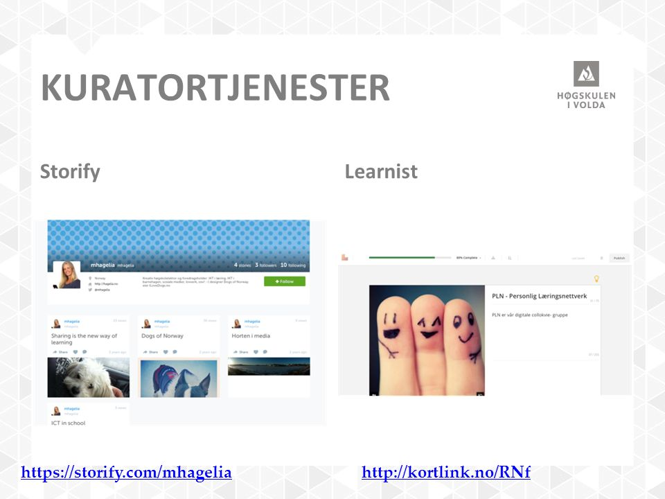 KURATORTJENESTER StorifyLearnist https://storify.com/mhageliahttp://kortlink.no/RNf
