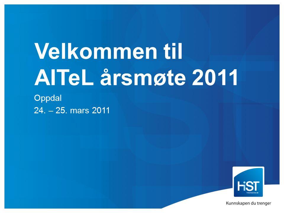 Velkommen til AITeL årsmøte 2011 Oppdal 24. – 25. mars 2011