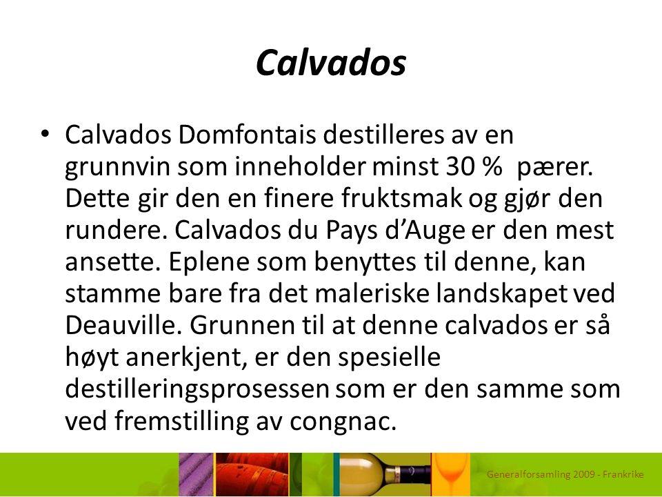 Calvados Calvados Domfontais destilleres av en grunnvin som inneholder minst 30 % pærer. Dette gir den en finere fruktsmak og gjør den rundere. Calvad