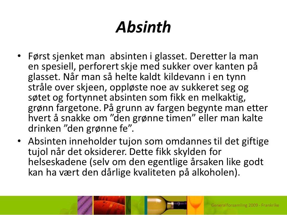 Absinth Først sjenket man absinten i glasset. Deretter la man en spesiell, perforert skje med sukker over kanten på glasset. Når man så helte kaldt ki