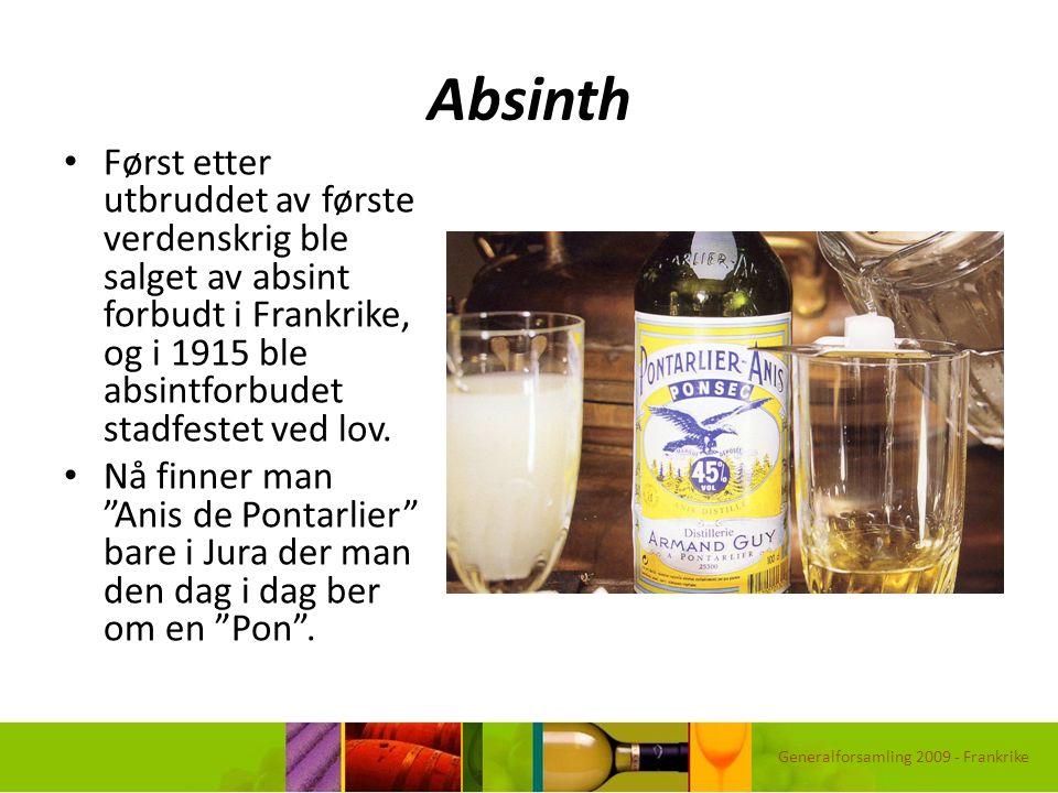 Absinth Først etter utbruddet av første verdenskrig ble salget av absint forbudt i Frankrike, og i 1915 ble absintforbudet stadfestet ved lov. Nå finn