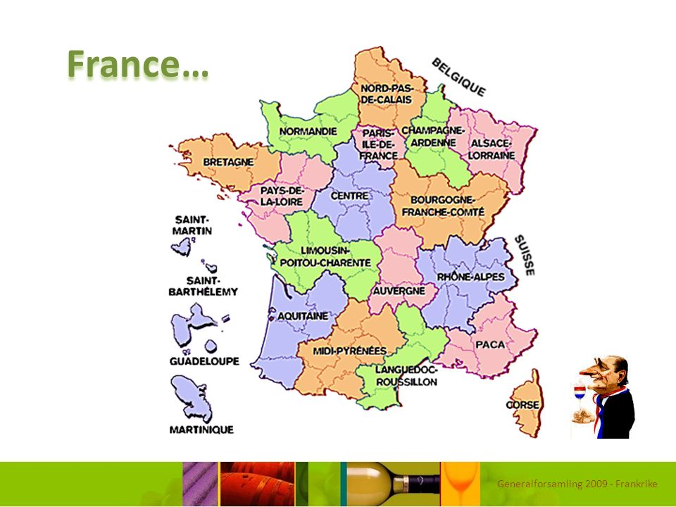 France… Generalforsamling 2009 - Frankrike