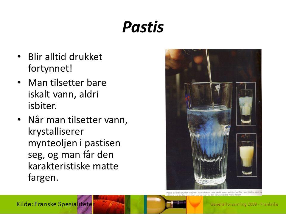 Pastis Blir alltid drukket fortynnet! Man tilsetter bare iskalt vann, aldri isbiter. Når man tilsetter vann, krystalliserer mynteoljen i pastisen seg,