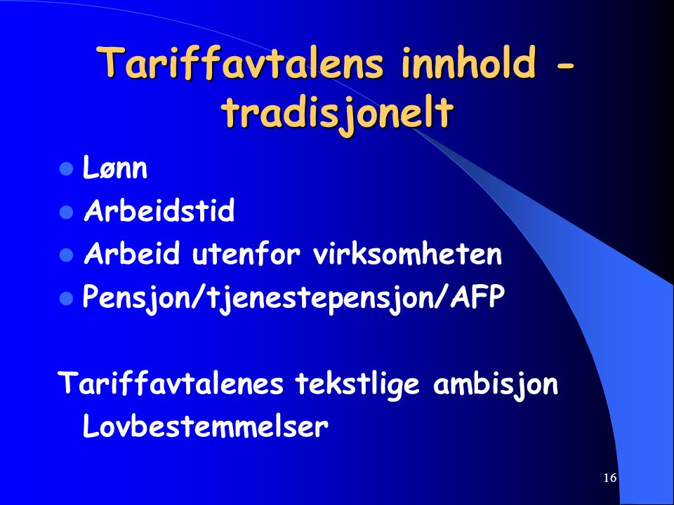 """15 Fagforening, Arb.tvl. § 1 nr. 3 Fagforening, Arb.tvl. § 1 nr. 3 """" En hver sammenslutning av arbeidere eller av arbeideres foreninger, når sammenslu"""