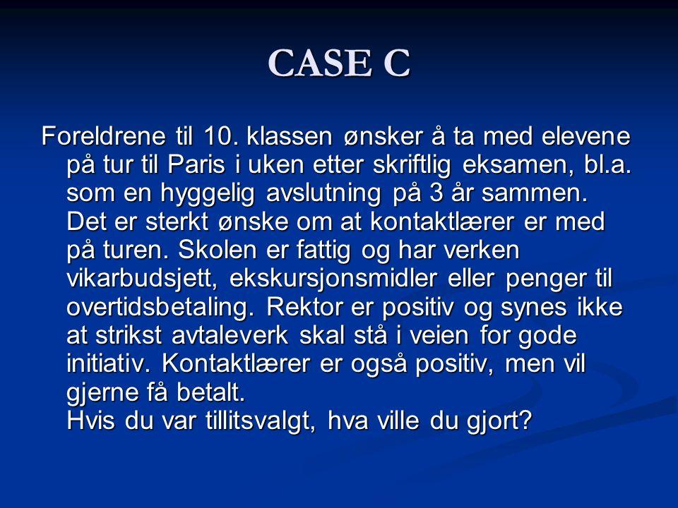 CASE C Foreldrene til 10.