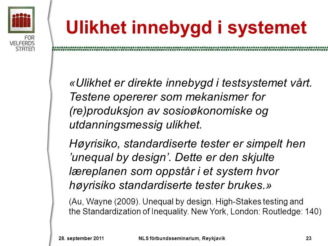 Ulikhet innebygd i systemet «Ulikhet er direkte innebygd i testsystemet vårt.