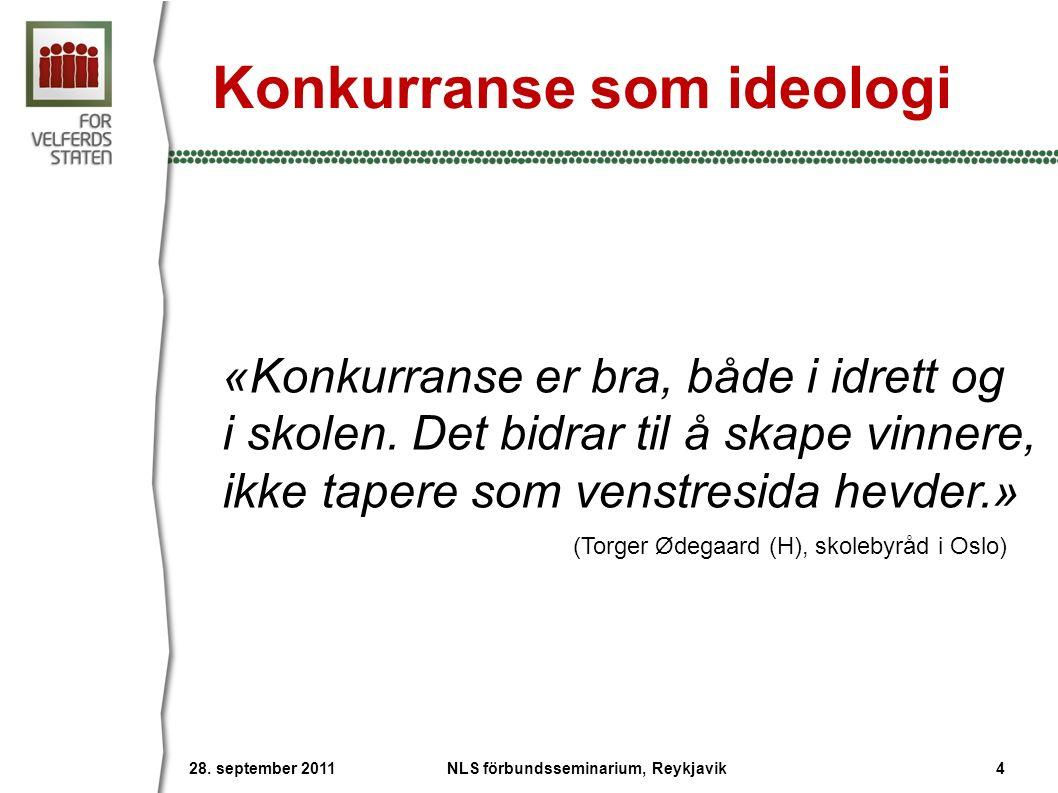 Konkurranse som ideologi «Konkurranse er bra, både i idrett og i skolen.