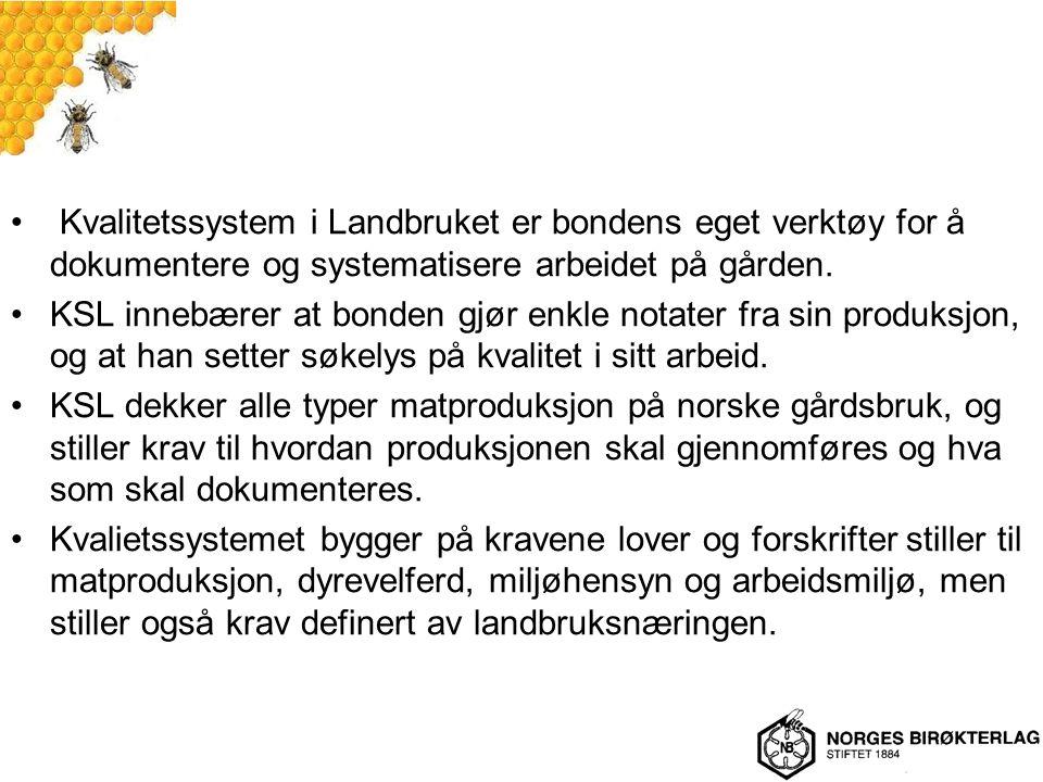 Norges Birøkterlag og Honningcentralen har utarbeidet en egen håndbok – Dokumentert produksjon av honning.
