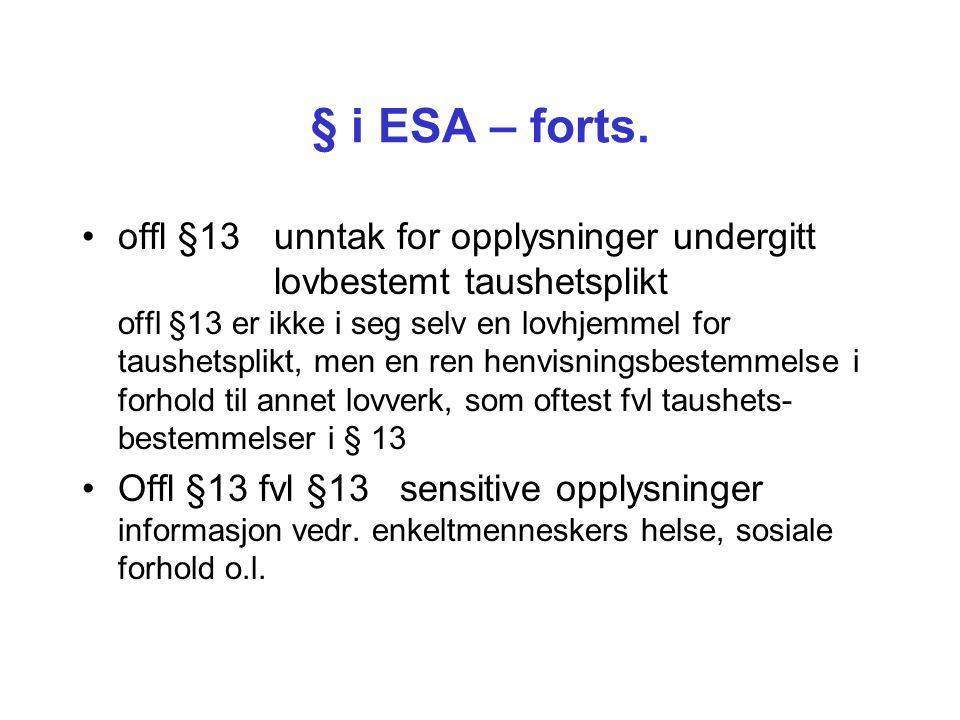 § i ESA – forts.