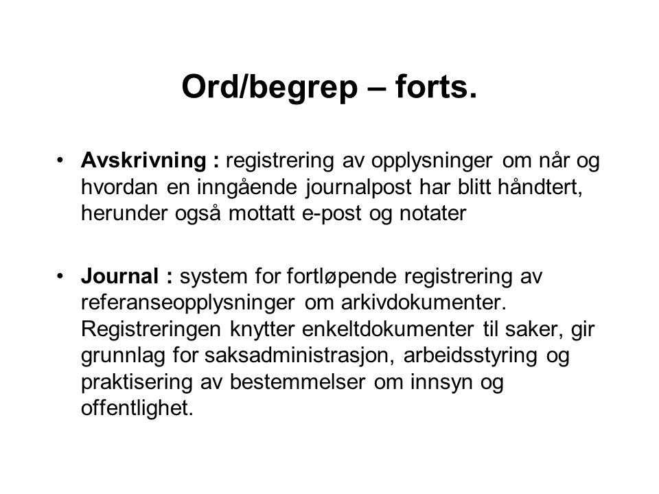 Ord/begrep – forts.