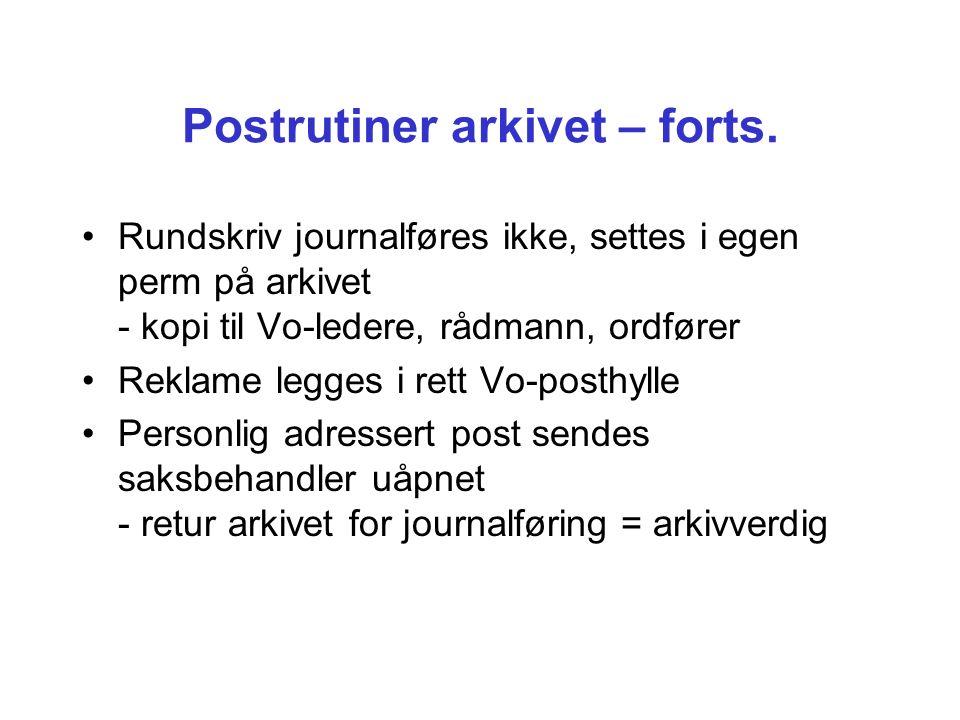 Postrutiner arkivet – forts.