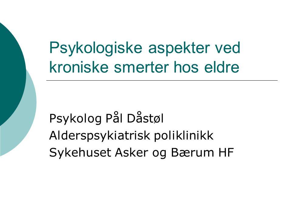 Sentrale punkter i behandling av kroniske smerter - Mestring  Kognitiv mestring  Emosjonell mestring  Kunnskapsmestring  Motivasjonell mestring  Instrumentell mestring  Sosial mestring  Fysisk mestring